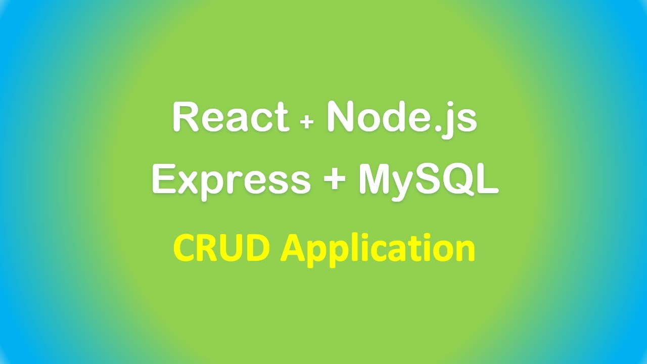 React + Node.js + Express + MySQL example: Build a CRUD App