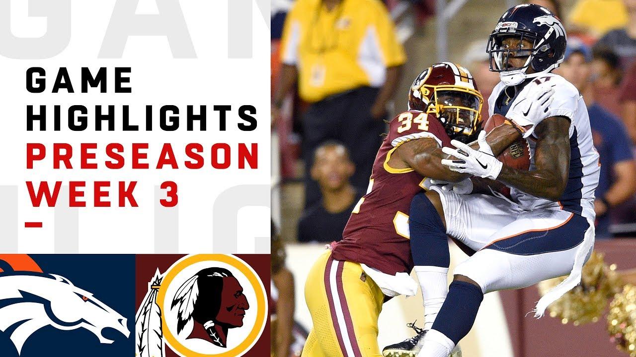 9ac58674 Broncos vs. Redskins Highlights   NFL 2018 Preseason Week 3
