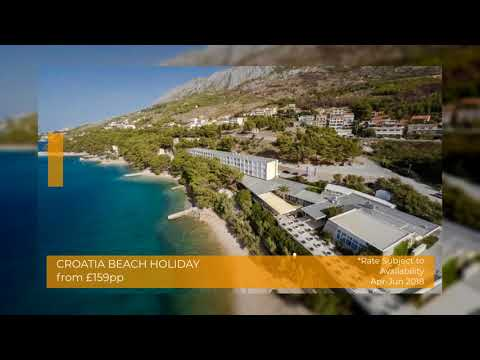 CROATIA BEACH HOLIDAYS | Cheap All Inclusive Holidays |Starting From £159pp