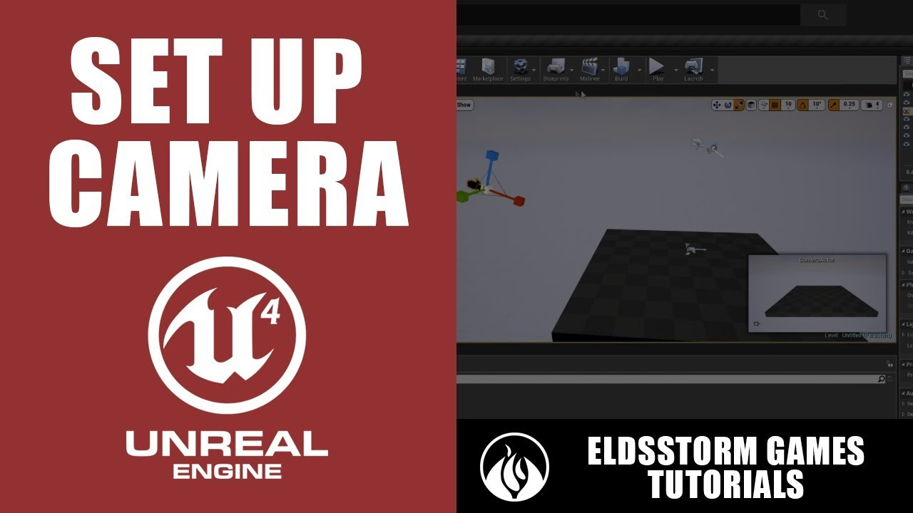1  Unreal Engine 4 - Set Up Static Camera from Blank Project using  Blueprints