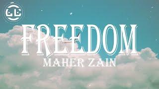 Maher Zain - Freedom (Lyrics)
