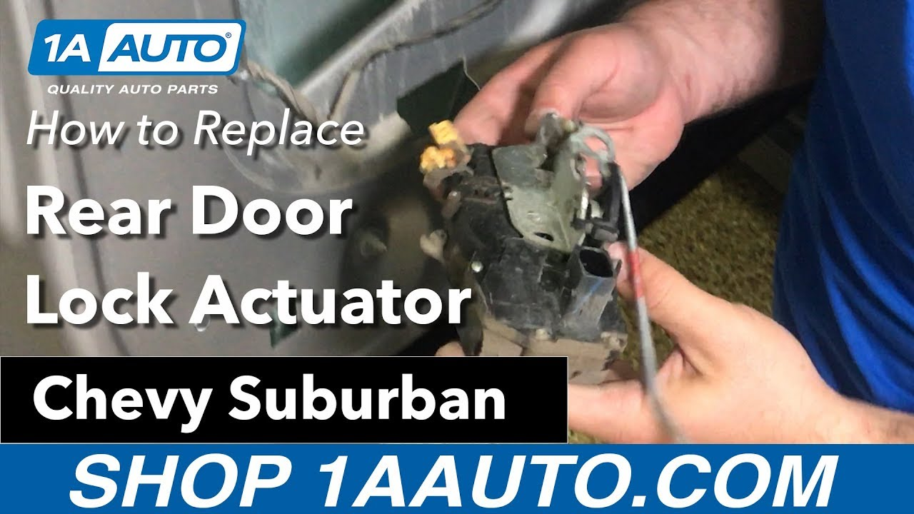 How Replace Rear Door Lock Actuator 07 09 Chevy Suburban Youtube