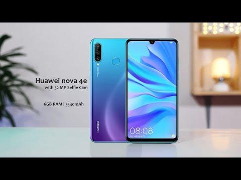 Huawei nova 4e First Look , Specs & Price - 2019