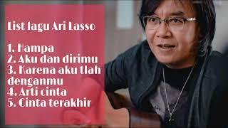 Download 5 Lagu terbaik & terpopuler Ari Lasso