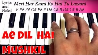 Learn Ae dil hai mushkil piano | ऐ दिल है मुश्किल | Note by Note Easy Piano Tutorial | in Hindi