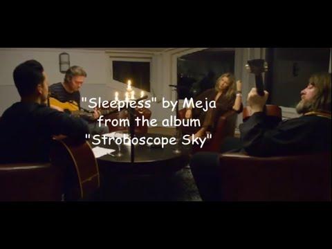 Meja Live - Sleepless,  Stroboscope Sky 2015 Ebbot Lundberg, Tommy Sahlin, Felipe Robles