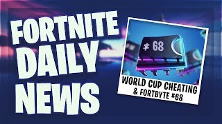 'WORLD CUP' CHEATING XXIF - FORTBYTE #68 - Fortnite Daily News (3 Juni 2019)