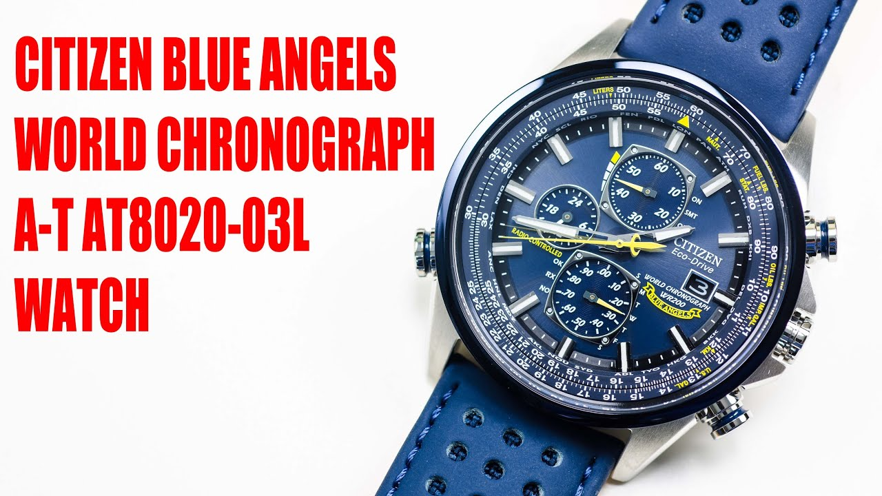 citizen blue angels world chronograph a t at8020 watch youtube rh youtube com citizen blue angel watch instruction manual citizen blue angel navihawk watch manual