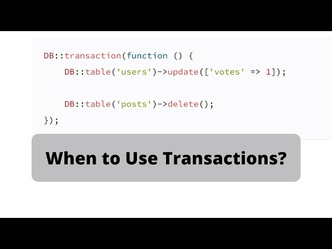 Laravel DB Transactions: Example When/How to Use Them