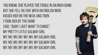 Ed Sheeran - Galway Girl Lyrics