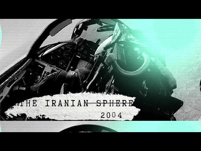 The Iranian Mach 10 Sphere | Pilot Chases Anomaly in 2004
