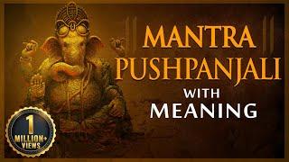 Mantra Pushpanjali with Lyrics & Meaning | Popular Mantra
