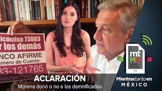 ACLARACIÓN Morena donó o no a los damnificados   Mientras Tanto en México