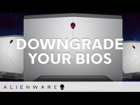 Bios errors and bios downgrade - Alienware
