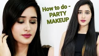 How to : 5 Minutes PARTY MAKEUP (Hindi) | Step by Step Makeup Tutorial