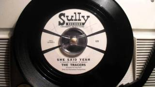 The Tracers - She said yeah (60