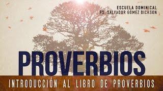 Video Escuela Dominical  #1 (serie sobre el libro de Proverbios) Salvador Gómez Dickson download MP3, 3GP, MP4, WEBM, AVI, FLV Juni 2018