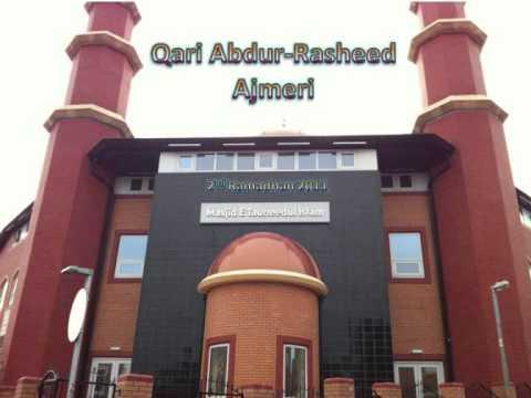 Qari Abdur-Rasheed Ajmeri 2nd Ramadhan.wmv