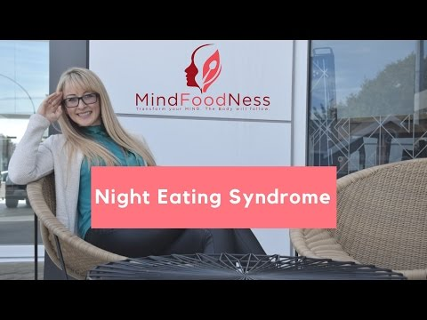 Night Eating Syndrome (NES)