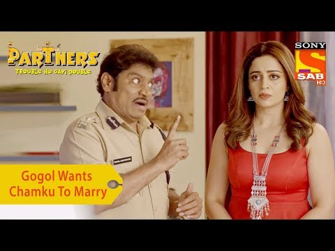 Your Favorite Character | Gogol Wants Chamku To Marry | Partners Trouble Ho Gayi Double