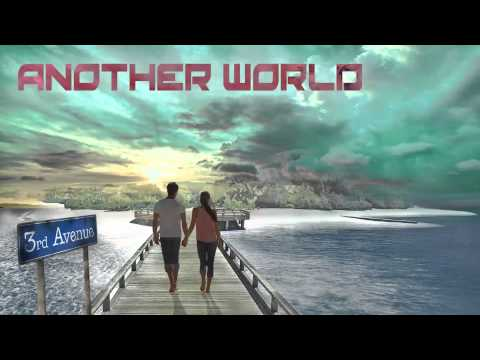 3rd Avenue - Another World - Official Audio Release