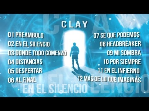 "CLAY ""En El Silencio"" Full Album Lyric Video"