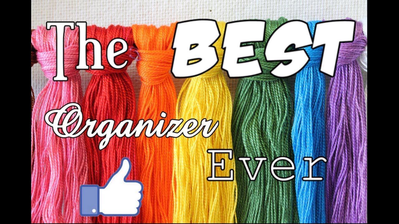 The Best Way To Organize Your Embroidery Floss For Crafting Youtube