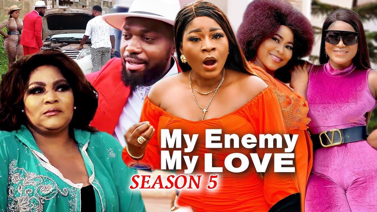 Download MY ENEMY MY LOVE SEASON 5(Trending New Movie)DestinyEtico 2021 Latest Nigerian Blockbuster Movie 720