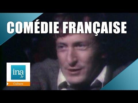 Dossier : Comédie Française | Archive INA