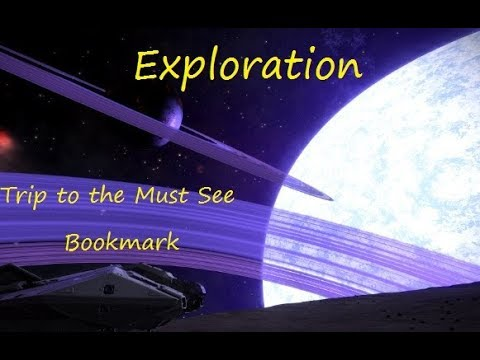 """Elite Dangerous: Exploration """"Trip to the Must See Bookmark"""""""