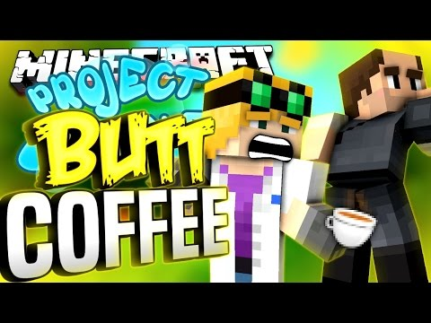 Minecraft - BUTT COFFEE - Project Ozone #162