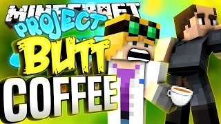 Minecraft - BUTT COFFEE - Project Ozone #162