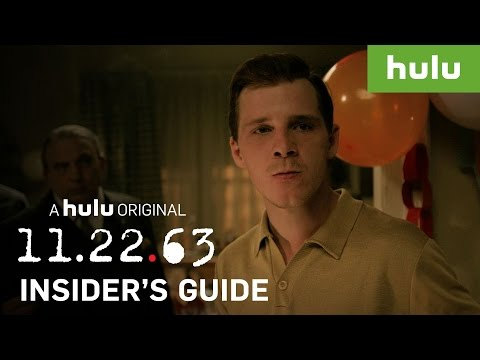 An Insider's Guide to 11.22.63 — Part 6 • 11.22.63 on Hulu