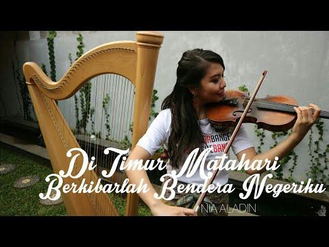 DIRGAHAYU RI  - Di Timur Matahari & Berkibarlah Bendera Negeriku | Harpa Violin by NiaAladin