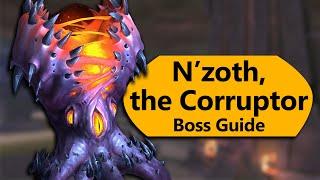 N'zoth the Corruptor Raid Guide - Normal/Heroic N'zoth the Corruptor Ny'alotha Boss Guide