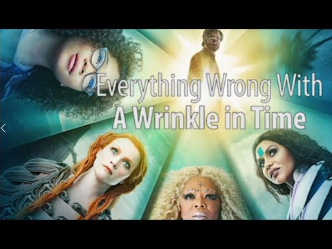 Everything Wrong With A Wrinkle in Time