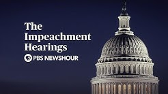 PBS NewsHour Special: The Trump Impeachment Hearings - Day 1