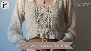 Knitting an Edwardian Style Blouse - The Antiquity Blouse