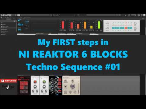 NI Reaktor Blocks TUTORIAL How to Techno Sequence from scratch (2017)
