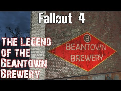 Fallout 4- The Legend of the Beantown Brewery