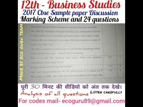 12TH- BUSINESS STUDIES- 2017 Sample paper Complete 24 questions analysis { case studies and all}