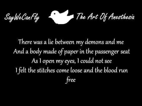 SayWeCanFly-The Art Of Anesthesia Lyrics