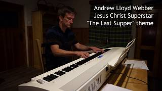 Watch Andrew Lloyd Webber The Last Supper video