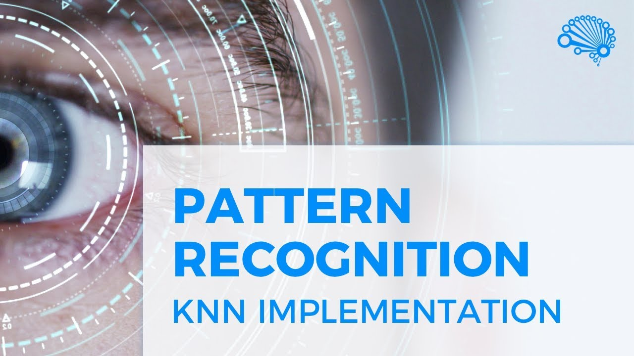 PATTERN RECOGNITION - KNN IMPLEMENTATION