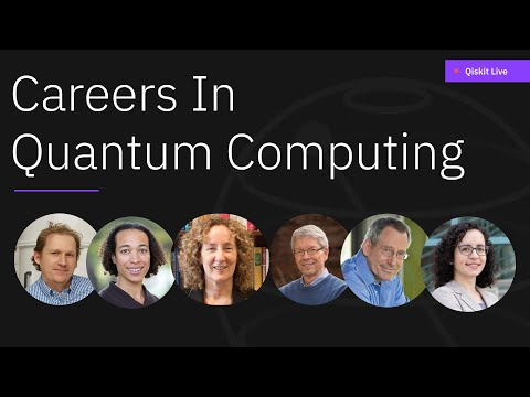 How To Get A Job In Quantum Computing, Career Panel