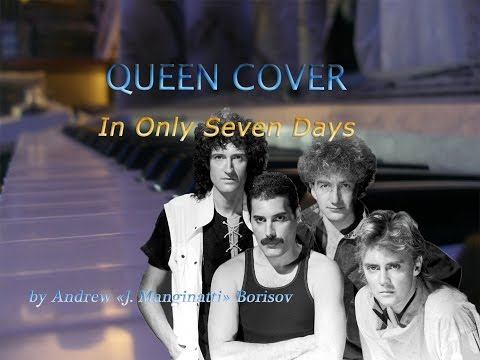 In Only Seven Days [Queen cover]