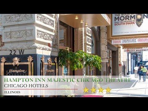 Hampton Inn Majestic Chicago Theatre District - Chicago Hotels, Illinois