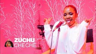 Zuchu Unplugged - Cheche