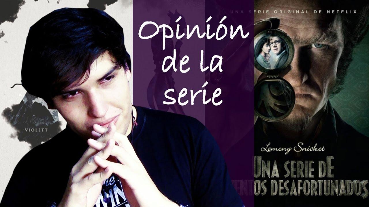 UNA SERIE DE EVENTOS DESAFORTUNADOS | OPINIÓN | No Spoilers | #LRDA ...