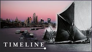 Workhorse Of The Estuary: The Thames Through Time (Historic Sailing Documentary) | Timeline